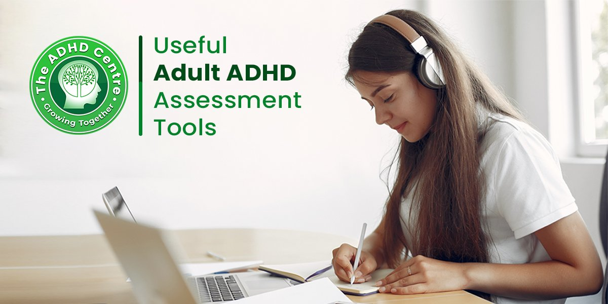 ADHD_Useful_Adult_Assessment_Tools-1.jpg