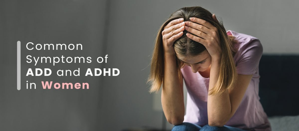ADHD-Symptoms-Women-v1-1-1200x527.jpg