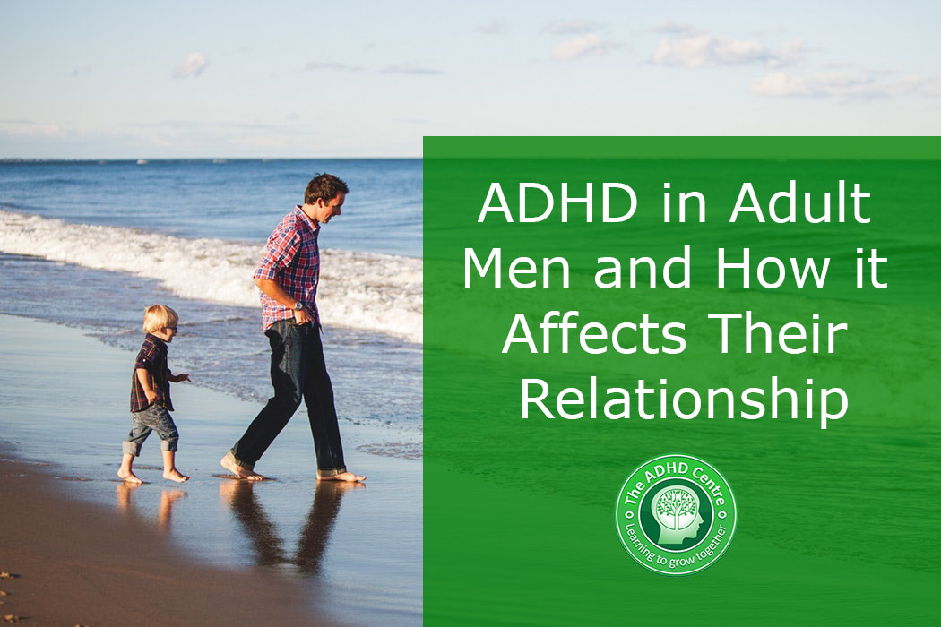 ADHD-in-Adult-men-and-how-it-affects-