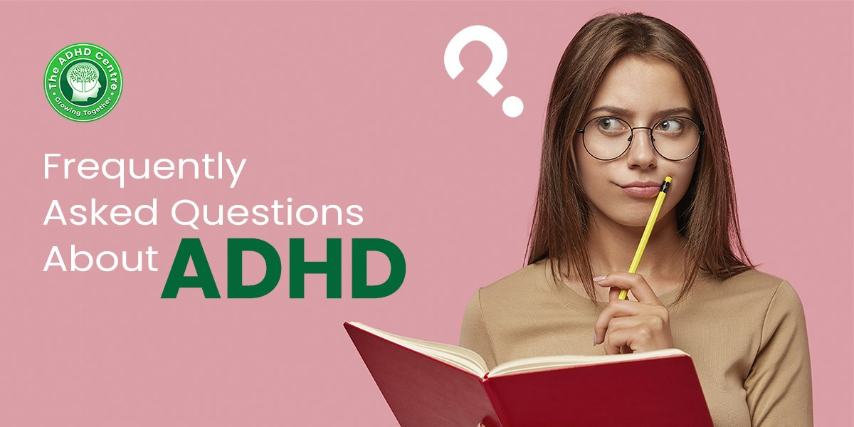 ADHD_Frequently_Asked_Questions_About_ADHD.jpg