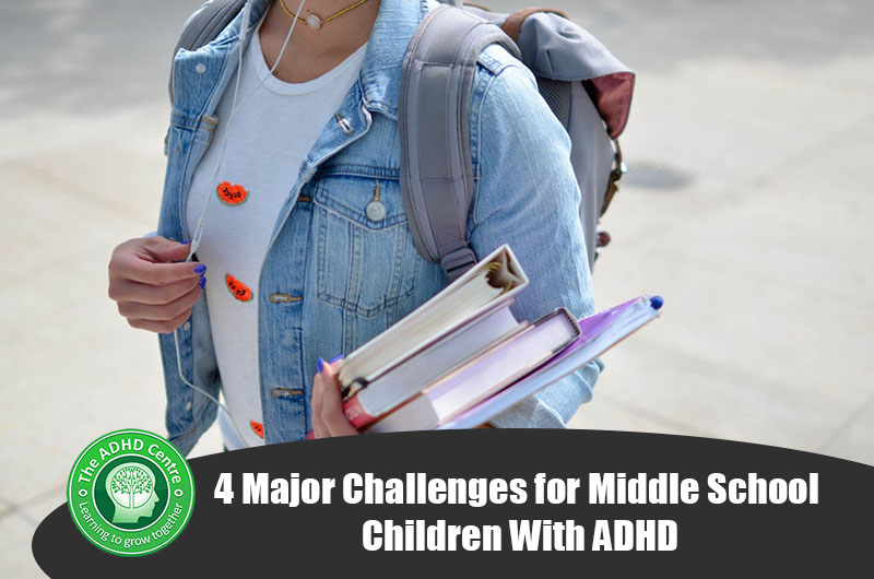 4-Major-Challenges-for-Middle-School-Children-With-ADHD.jpg