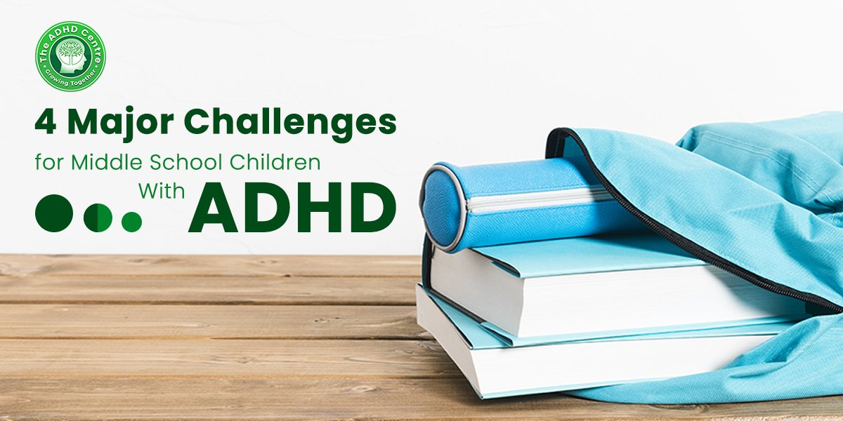 ADHD_4_Major_Challenges_For_Middle_School_Children_With_ADHD.jpg