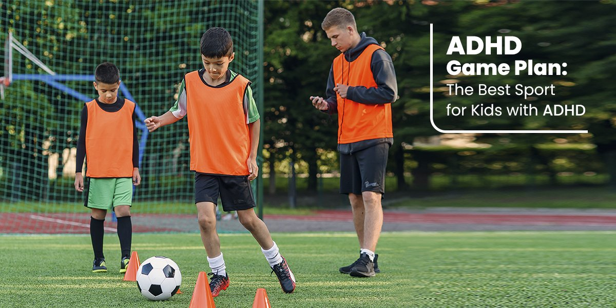 ADHD_ADHD_Game_Plan_The_Best_Sports_for_Kids_with_ADHD.jpg
