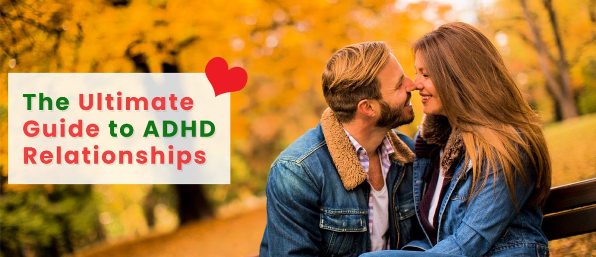 The-Ultimate-Guide-to-ADHD-Relationships-Banner-1200x518.jpg