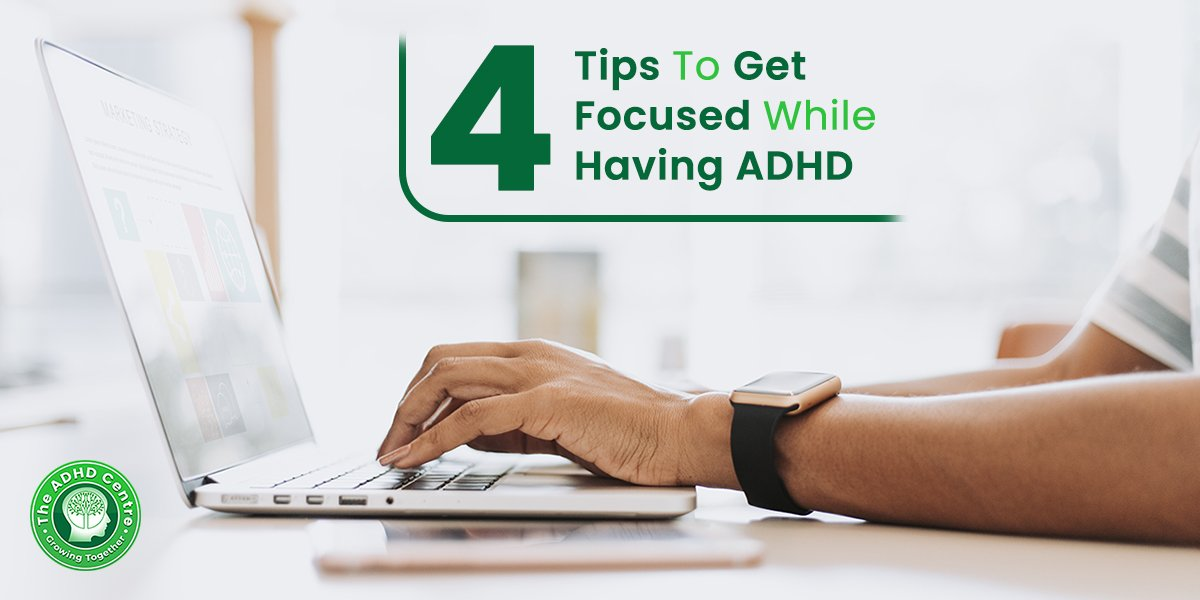 ADHD_4_Tips_To_Get_Focused_While_Having_ADHD.jpg