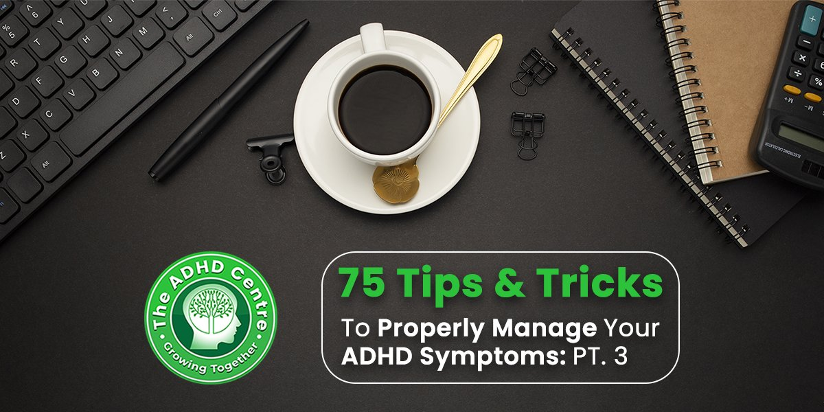 ADHD_75_Tips_Tricks_to_Properly_Manage_Your_ADHD_Symptoms.jpg