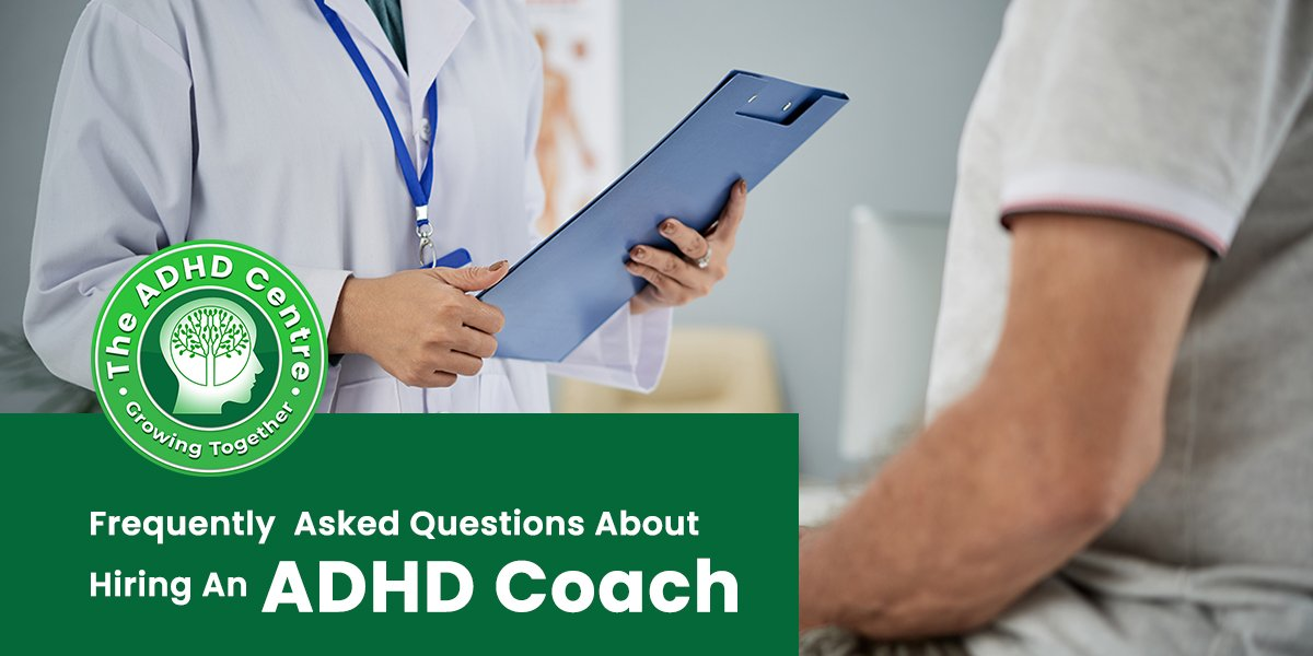 ADHD_Frequently_Asked_Questions_About_Hiring_An_ADHD_Coach.jpg