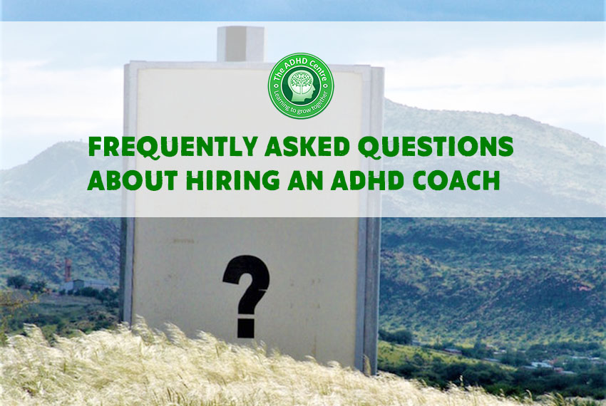 Frequently-Asked-Questions-About-Hiring-An-ADHD-Coach-featured-image-1.jpg