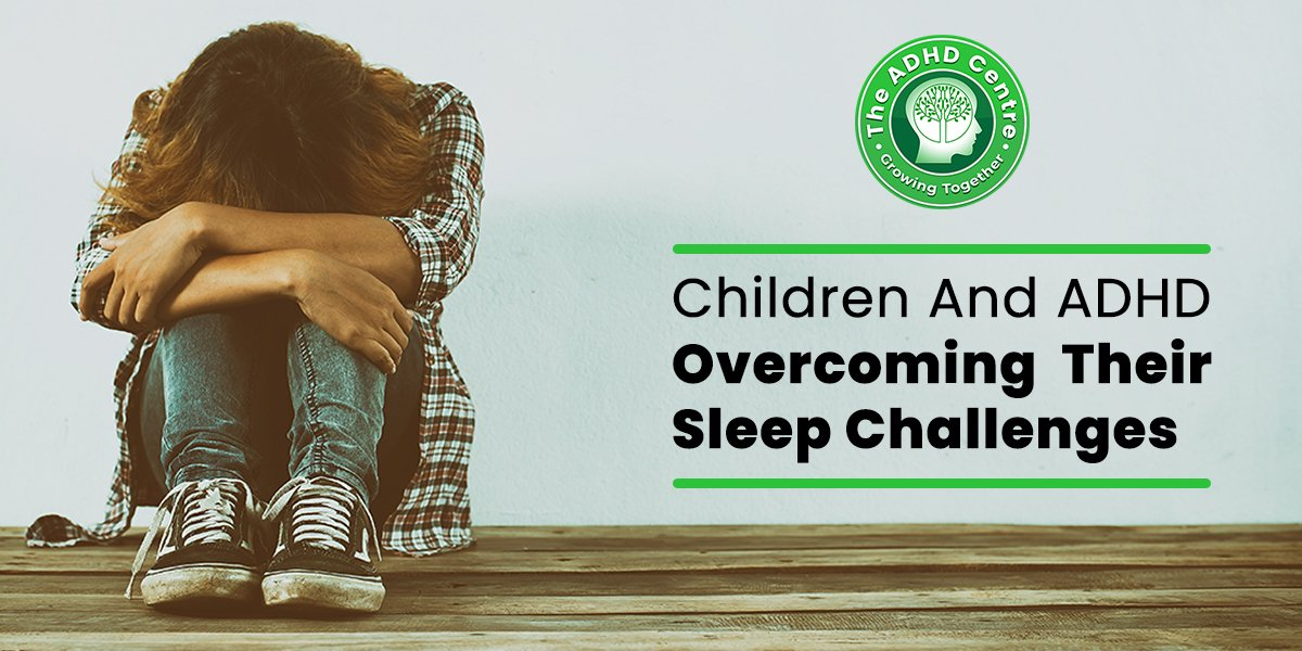 ADHD_Children_and_ADHD_Overcoming_Their_Sleep_Challenges.jpg