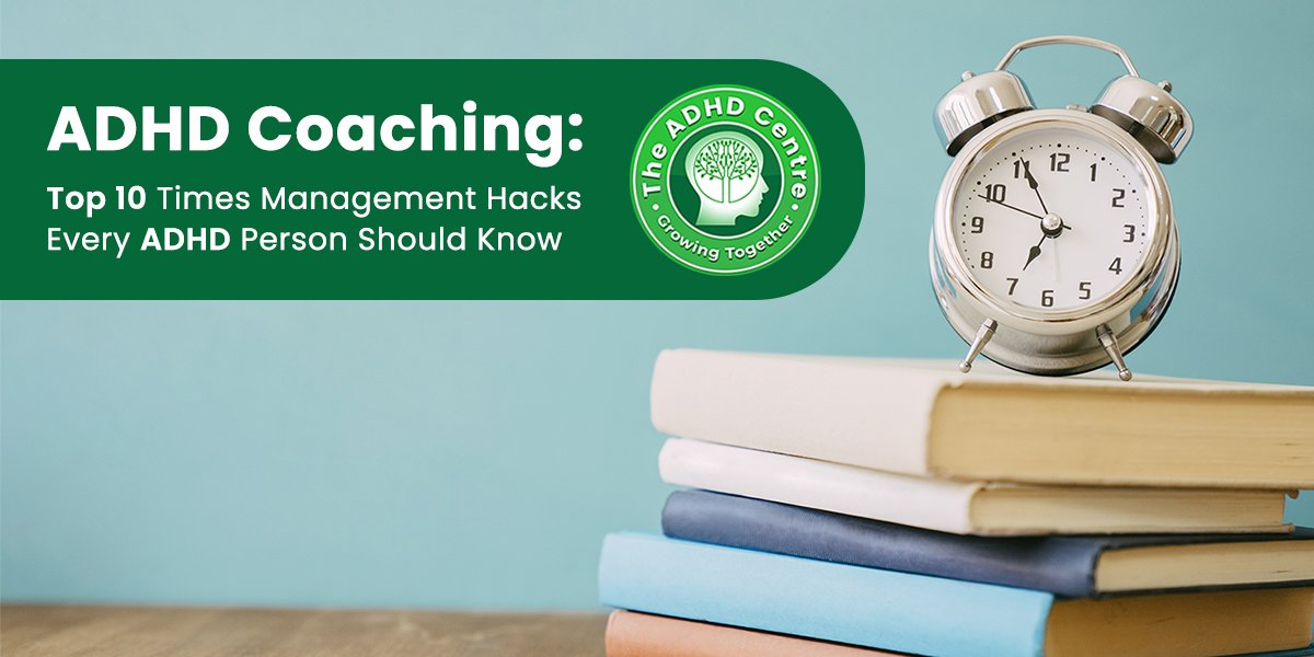 ADHD_Coaching_Top_10_Time_Management_Hacks_Every_ADHD_Person_Should_Know.jpg