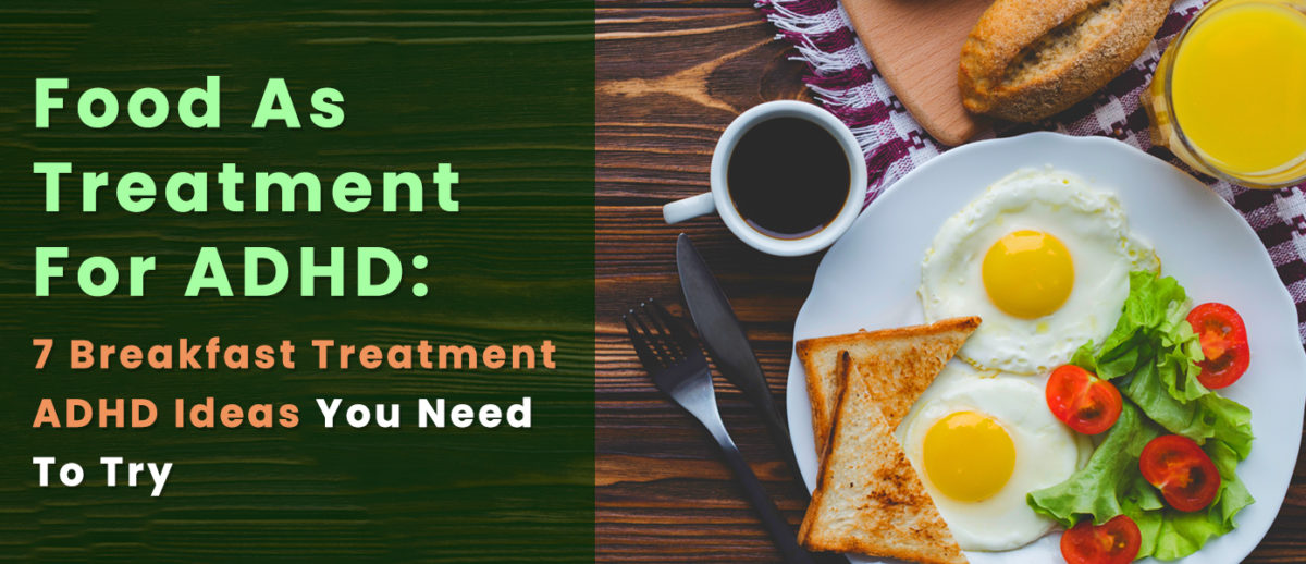 Food-As-Treatment-For-ADHD-Banner-1200x518.jpg