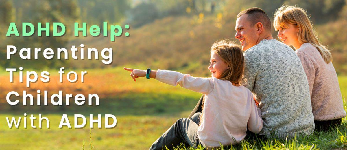 ADHD-Help-Parenting-Tips-Banner-1200x518.jpg