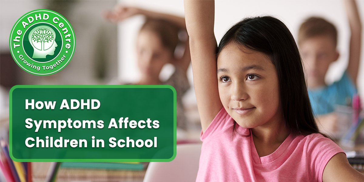 ADHD_How-ADHD-Symptoms-Affects-Children-in-School.jpg