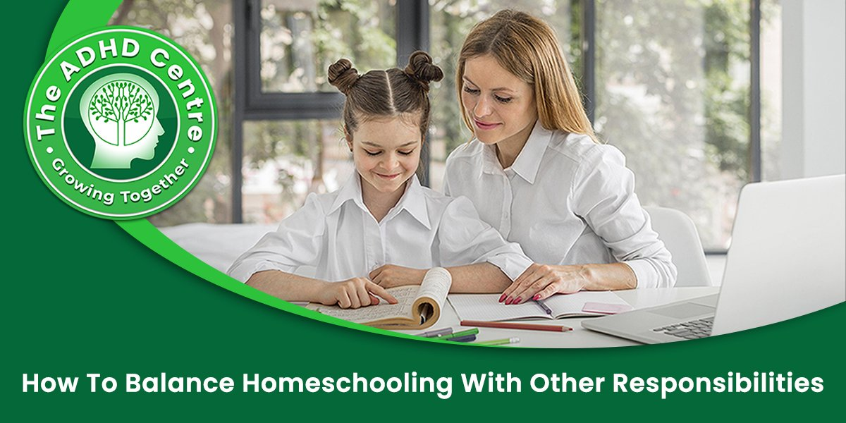 ADHD_How-to-balance-homeschooling-with-other-responsibilities.jpg