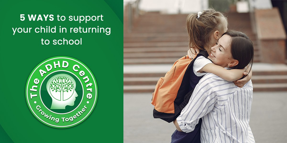 ADHD_5-ways-to-support-your-child-in-returning-to-school.jpg