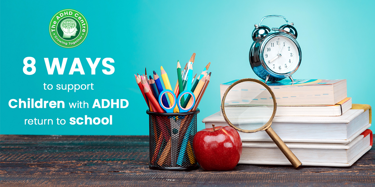 Featured-image-Ways-to-support-children-with-ADHD-return-to-school.jpg