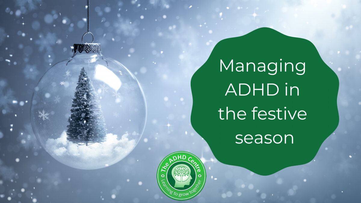 Managing-ADHD-in-the-festive-season-1200x675.png