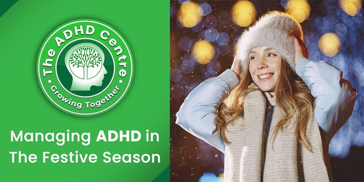 ADHD_Managing-ADHD-in-The-Festive-Season.jpg
