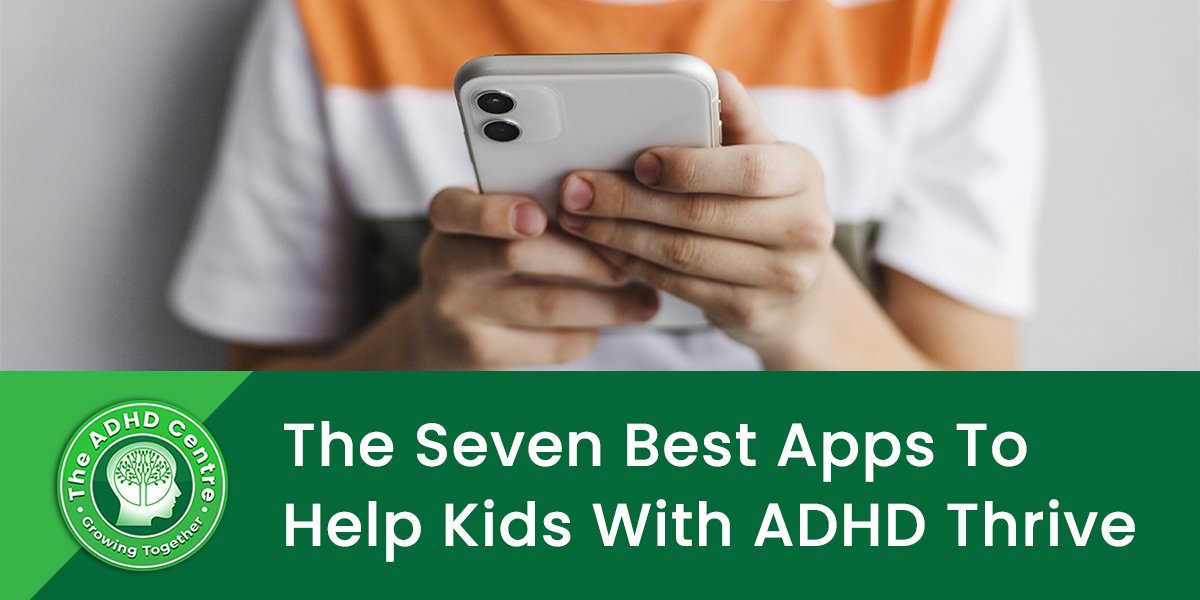 ADHD_The-Seven-Best-Apps-To-Help-Kids-With-ADHD-Thrive.jpg