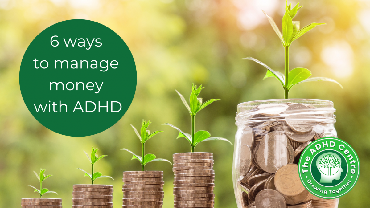 6-ways-to-manage-money-with-ADHD-1200x675.png